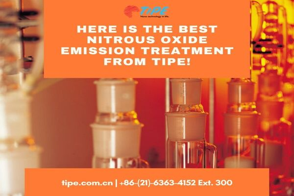 Here is the Best Nitrous Oxide Emission Treatment from Tipe!